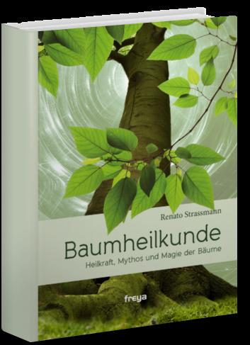 Baumheilkunde Neusausgabe Feya Verlag, Linz 2013