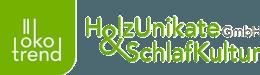 Oekotrend Holzunikate & Schlafkultur